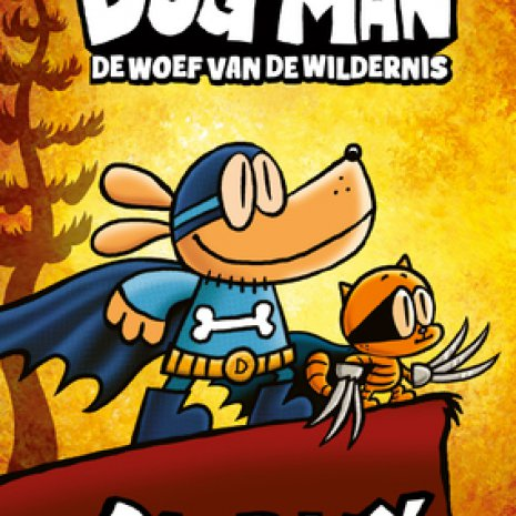 Dog Man. De woef van de wildernis.